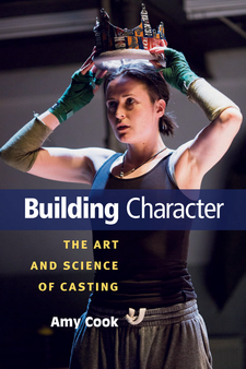 Cover image for Building Character: The Art and Science of Casting