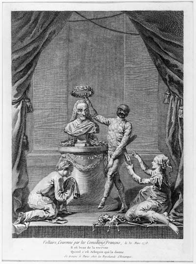 "Voltaire. This engraving commemorates the sixth performance by the Comédie Française of Voltaire's ""Irène"" on March 30, 1778, after which the troupe crowned a bust of the author on stage. This apotheosis of Voltaire at the royal theater culminated the writer's triumphal return to Paris just before his death. Such engravings as this one and the more frequently reproduced ""Homage to Voltaire"" by Moreau le jeune helped establish in the collective imagination that by the late 1770s, the Enlightenment had triumphed. Yet no other playwright of the century could imagine enjoying such acclaim from both the troupe and the audience, and most playwrights resented Voltaire for his success. This engraving is reproduced from the BN Éstampes, Collection Hennin 9644."