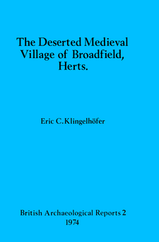 Cover image for The Deserted Medieval Village of Broadfield, Herts