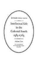 Cover image for Intellectual life in the Colonial South, 1585-1763, Vol. 2