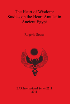 Cover image for The Heart of Wisdom: Studies on the Heart Amulet in Ancient Egypt