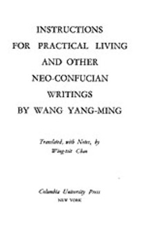 Cover image for Instructions for practical living, and other Neo-Confucian writings