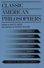 Cover image for Classic American philosophers: Peirce, James, Royce, Santayana, Dewey, Whitehead : selections from their writings
