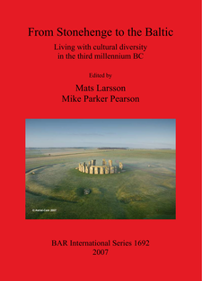 Cover image for From Stonehenge to the Baltic: Living with cultural diversity in the third millennium BC