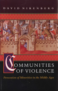 Cover for Communities of violence: persecution of minorities in the Middle Ages