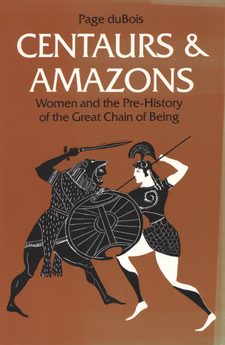 Cover image for Centaurs and amazons: women and the pre-history of the great chain of being