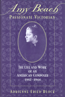 Cover image for Amy Beach, passionate Victorian: the life and work of an American composer, 1867-1944