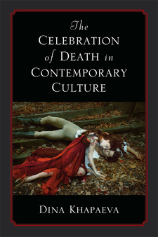 Cover image for The Celebration of Death in Contemporary Culture
