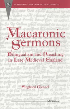 Cover image for Macaronic sermons: bilingualism and preaching in late-medieval England