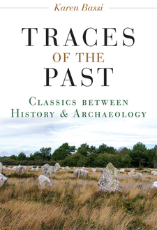 Cover image for Traces of the Past: Classics between History and Archaeology