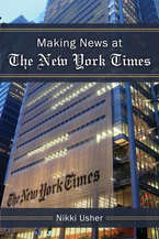 Cover image for Making News at the New York Times