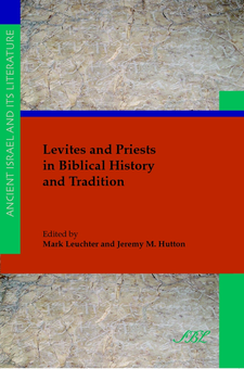 Cover image for Levites and priests in biblical history and tradition