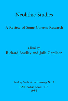 Cover image for Neolithic Studies: A Review of Some Current Research