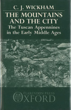 Cover image for The mountains and the city: the Tuscan Appennines in the early Middle Ages