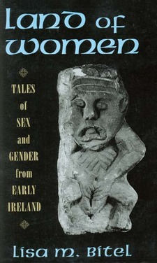 Cover image for Land of women: tales of sex and gender from early Ireland