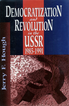 Cover image for Democratization and revolution in the USSR, 1985-1991