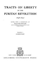 Cover image for Tracts on liberty in the Puritan Revolution, 1638-1647, Vol. 1