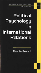 Cover image for Political Psychology in International Relations