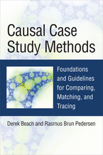 Cover image for Causal Case Study Methods: Foundations and Guidelines for Comparing, Matching, and Tracing