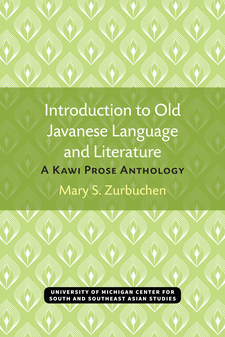 Cover image for Introduction to Old Javanese Language and Literature: A Kawi Prose Anthology