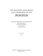 Cover image for The Byzantine monuments and topography of the Pontos, Vol. 2