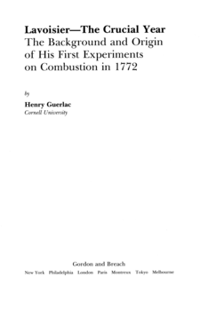 Cover image for Lavoisier, the crucial year: the background and origin of his first experiments on combustion in 1772