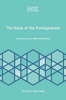 Cover image for The Book of the Pomegranate: Moses de Leon's Sefer H-Rimmon