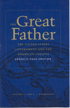 Cover for The great father: the United States government and the American Indians