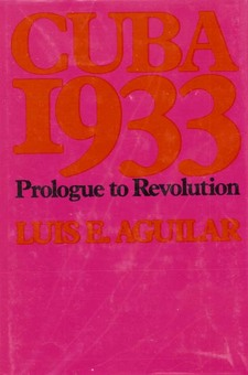 Cover for Cuba 1933: prologue to revolution