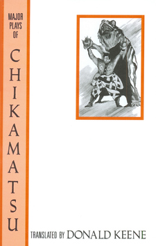 Cover image for Major plays of Chikamatsu