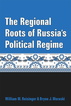 Cover image for The Regional Roots of Russia's Political Regime