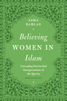 "Cover image for ""Believing Women"" in Islam: Unreading Patriarchal Interpretations of the Qur'an"