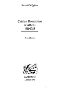 Cover image for Catalan domination of Athens, 1311-1388