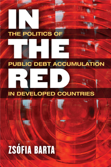 Cover image for In the Red: The Politics of Public Debt Accumulation in Developed Countries
