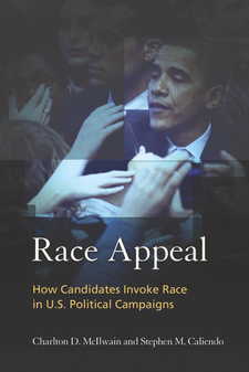 Cover image for Race Appeal: How Candidates Invoke Race in U.S. Political Campaigns