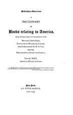 Cover image for Bibliotheca Americana: a dictionary of books relating to America, from its discovery to the present time, Vol. 23