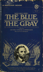 Cover image for The Blue and the Gray: the story of the Civil War as told by participants, Vol. 1