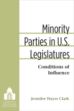 Cover image for Minority Parties in U.S. Legislatures: Conditions of Influence