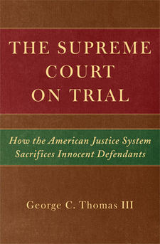 Cover image for The Supreme Court on Trial: How the American Justice System Sacrifices Innocent Defendants