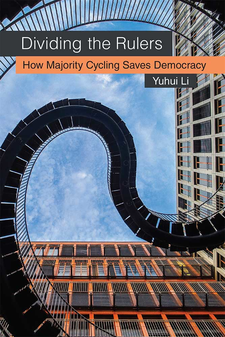 Cover image for Dividing the Rulers: How Majority Cycling Saves Democracy