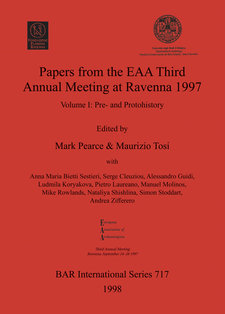 Cover image for Papers from the EAA Third Annual Meeting at Ravenna 1997: Volume I: Pre- and Protohistory
