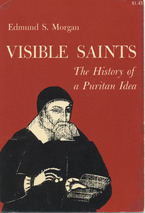 Cover image for Visible saints: the history of a Puritan idea