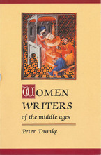 Cover image for Women writers of the Middle Ages: a critical study of texts from Perpetua (+203) to Marguerite Porete (+1310)