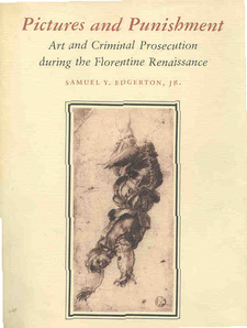 Cover image for Pictures and punishment: art and criminal prosecution during the Florentine Renaissance