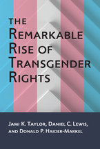 Cover image for The Remarkable Rise of Transgender Rights