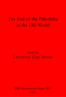Cover image for The End of the Paleolithic in the Old World