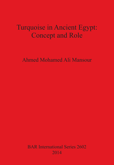 Cover image for Turquoise in Ancient Egypt: Concept and Role