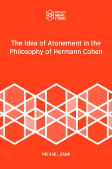 Cover image for The Idea of Atonement in the Philosophy of Hermann Cohen