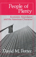 Cover image for People of plenty: economic abundance and the American character