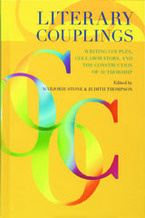 Cover image for Literary couplings: writing couples, collaborators, and the construction of authorship